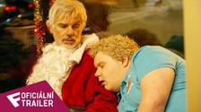 Santa je pořád úchyl - Oficiální Trailer #2 | Fandíme filmu