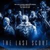 The Last Scout | Fandíme filmu