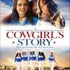 A Cowgirl's Story | Fandíme filmu
