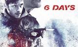 6 Days | Fandíme filmu