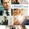A Family Man | Fandíme filmu