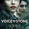 Voice from the Stone | Fandíme filmu