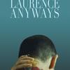 Laurence Anyways | Fandíme filmu