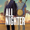 All Nighter | Fandíme filmu