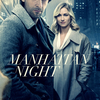 Manhattan Night | Fandíme filmu