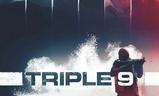 Triple 9 | Fandíme filmu