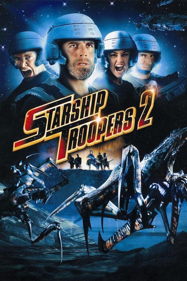Hvězdná pěchota 2 - Hrdinové federace   Fandíme filmu