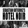 Hotel Noir | Fandíme filmu