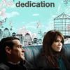 Dedication | Fandíme filmu