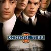 School Ties | Fandíme filmu