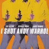 I Shot Andy Warhol | Fandíme filmu