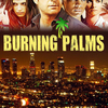 Burning Palms | Fandíme filmu