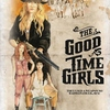 The Good Time Girls | Fandíme filmu