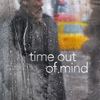 Time Out of Mind | Fandíme filmu