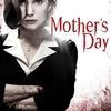 Mother's Day | Fandíme filmu