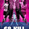 68 Kill | Fandíme filmu