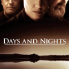 Days and Nights | Fandíme filmu