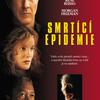 Smrtící epidemie | Fandíme filmu
