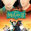 Mulan 2   Fandíme filmu