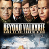 Beyond Valkyrie: Dawn of the 4th Reich | Fandíme filmu
