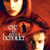 Eye of the Beholder | Fandíme filmu