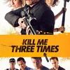 Zabij mě třikrát | Fandíme filmu