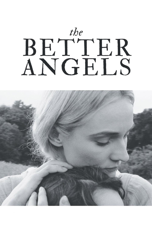 The Better Angels | Fandíme filmu