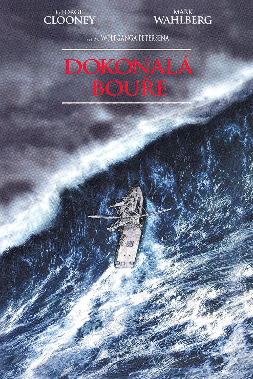 Dokonalá bouře   Fandíme filmu