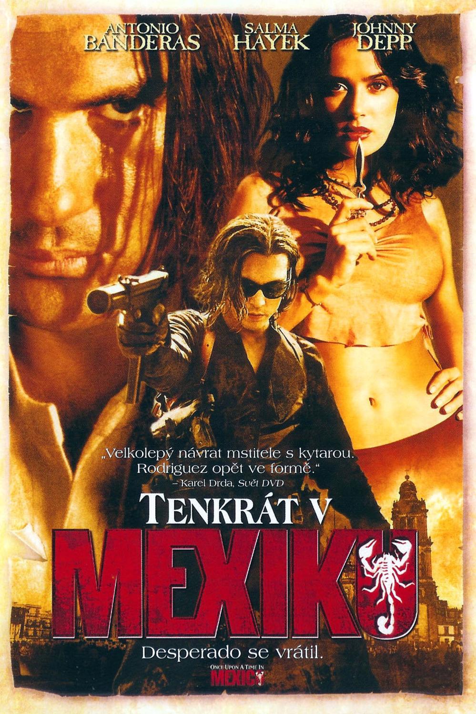 Tenkrát v Mexiku | Fandíme filmu