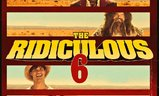 The Ridiculous 6 | Fandíme filmu