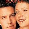 Bounce | Fandíme filmu