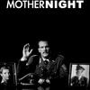 Mother Night | Fandíme filmu