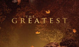 The Greatest | Fandíme filmu