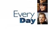 Every Day | Fandíme filmu
