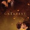 The Greatest | Fandíme filmu