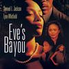 Eve's Bayou | Fandíme filmu