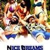 Nice Dreams | Fandíme filmu