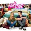 The First Time | Fandíme filmu