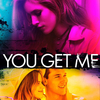 You Get Me | Fandíme filmu