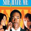 She Hate Me | Fandíme filmu