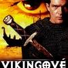 Vikingové | Fandíme filmu