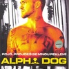 Alpha Dog | Fandíme filmu