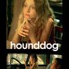 Hounddog | Fandíme filmu