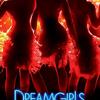 Dreamgirls | Fandíme filmu