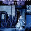 The Million Dollar Hotel | Fandíme filmu