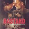 Bastard | Fandíme filmu