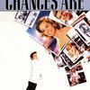 Chances Are | Fandíme filmu