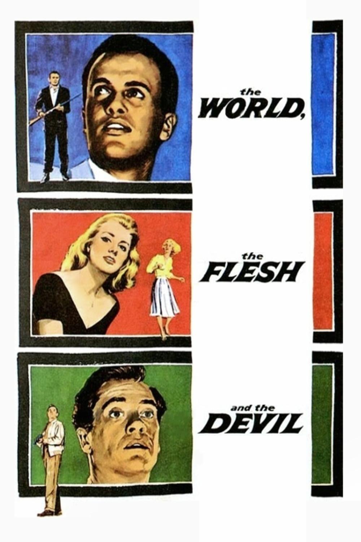 The World, the Flesh and the Devil | Fandíme filmu
