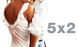 5x2   Fandíme filmu