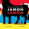 Jamón, jamón | Fandíme filmu